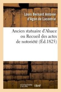 Ancien Statuaire d Alsace  ed 1825