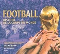 Football : Histoire de la coupe du monde
