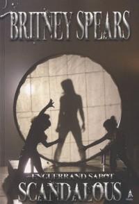 Britney Spears scandalous vol 2