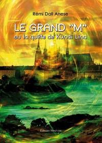 Le Grand M ou la quête de Kundi Lina