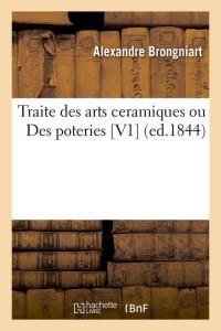 Traite des Arts Ceramiques  V1  ed 1844