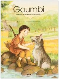 Mini Album Goumbi,un Enfant au Temps de la Pierre Polie
