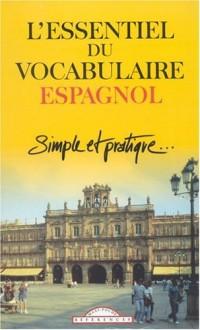Essentiel du Vocabulaire Espagnol Simple et Pratique