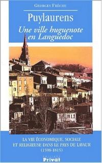 Puylaurens une ville huguenote en languedoc