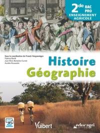 Histoire Géographie 2de Bac Pro enseignement agricole