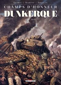 Champs d'honneur - Dunkerque - Juin 1940