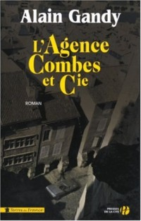 L'Agence Combes et compagnie