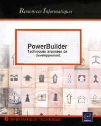 PowerBuilder : Techniques avancées de développement
