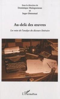 Au-delà des oeuvres : Les voies de l'analyse du discours littéraire