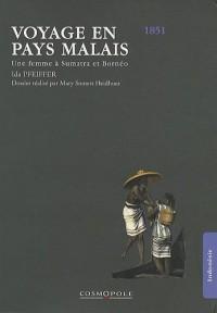 Voyage en pays malais : Une femme à Sumatra et Bornéo (1851)