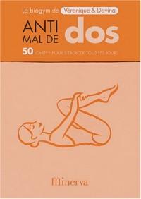Anti-mal de dos : 50 cartes pour s'exercer tous les jours
