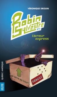 Robin Sylvestre N 01 Livreur Express