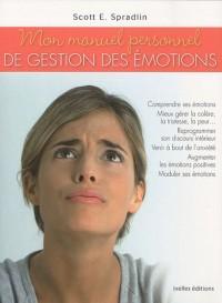 Mon manuel personnel de gestion des émotions