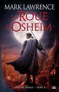 La Reine Rouge T3 - La roue d'Osheim