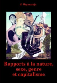 Rapports à la nature, sexe, genre et capitalisme