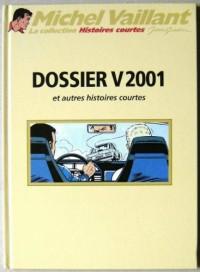 Michel Vaillant T. 76 : Dossier V2001