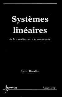 Systèmes linéaires : De la modélisation à la commande