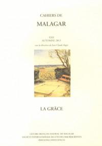 Cahiers de Malagar Xxii:la Grace