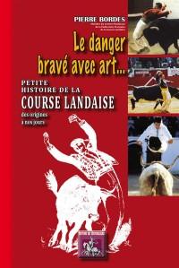 Course Landaise des Origines a Nos...