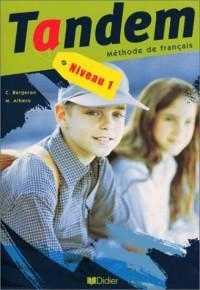 Tandem : Niveau 1, méthode de français