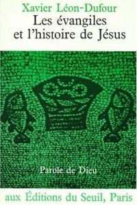 Les Evangiles et l'histoire de Jésus