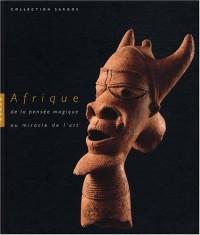 Afrique : De la pensée magique au miracle de l'art