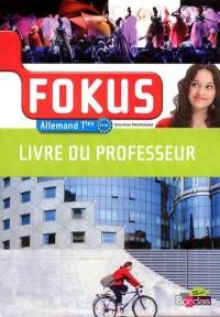 Fokus Allemand Term - Livre du Professeur 2012