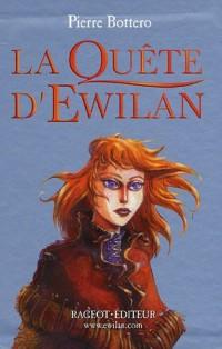 La quête d'Ewilan : Coffret en 3 volumes : Tome 1, D'un monde à l'autre ; Tome 2, Les frontières de glace ; Tome 3, L'île du destin
