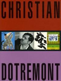 Christian Dotremont : 1922-1979