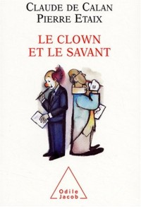 Le Clown et le Savant