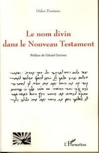Le nom divin dans le Nouveau Testament