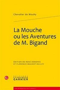 La Mouche ou les Espiègleries et aventures galantes de Bigand