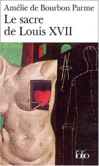 Le Sacre de Louis XVII