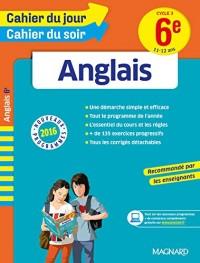 Cahier du jour/Cahier du soir Anglais 6e - Nouveau programme 2016