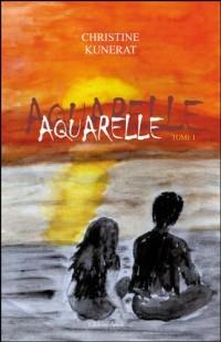 Aquarelle Tome 1