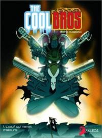 The Coolbros, tome 1 : L'Oeuf qui venait d'ailleurs