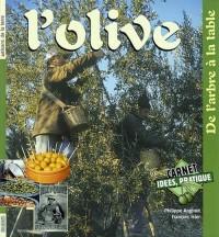 L'Olive : De l'arbre à la table