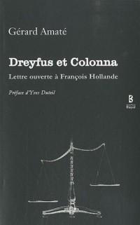 Dreyfus et colonna lettre ouverte à Francois Hollande