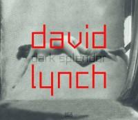 David Lynch- Dark Splendor: Space Images Sound