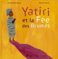 Yatiri et la Fée des Brumes