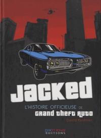 Jacked : L'histoire officieuse de Grand Theft Auto