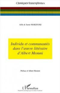 Individu et Communautés Dans l'Oeuvre Litteraire d'Albert Memmi