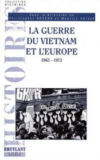 La guerre du Vietnam et l'Europe, 1963-1973