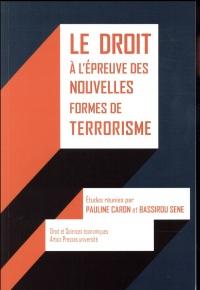 Le droit à l'épreuve des nouvelles formes de terrorisme