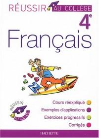 Réussir au collège : Français, 4ème