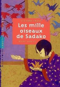 Les mille oiseaux de Sadako