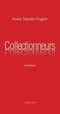 Collectionneurs : Entretiens
