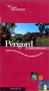 Guide Hachette Vacances : Périgord-Quercy