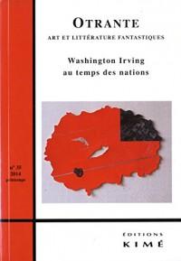 Otrante, N° 35, printemps 2014 : Washington Irving au temps des nations