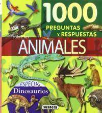 1000 preguntas y respuestas sobre los animales / 1000 questions and answers about animals